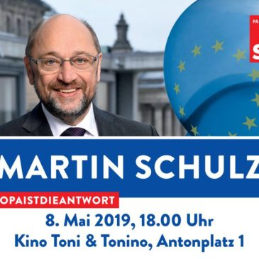 Martin Schulz kommt am 8. Mai 2019 ins Kino Toni!